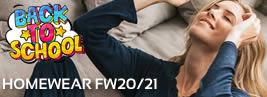 HOMEWEAR BACK TO SCHOOL FW20/21